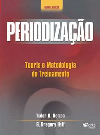 Periodização - 5ª edição: teoria e metodologia do treinamento ( G.Gregory Haff, Tudor Bompa)  - Phorte Editora