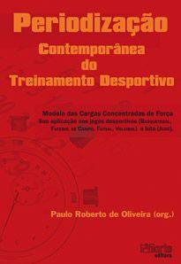 Periodização contemporânea do treinamento desportivo  - Phorte Editora