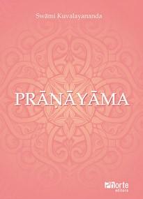 Pranayama (Swami Kuvalayananda)  - Phorte Editora