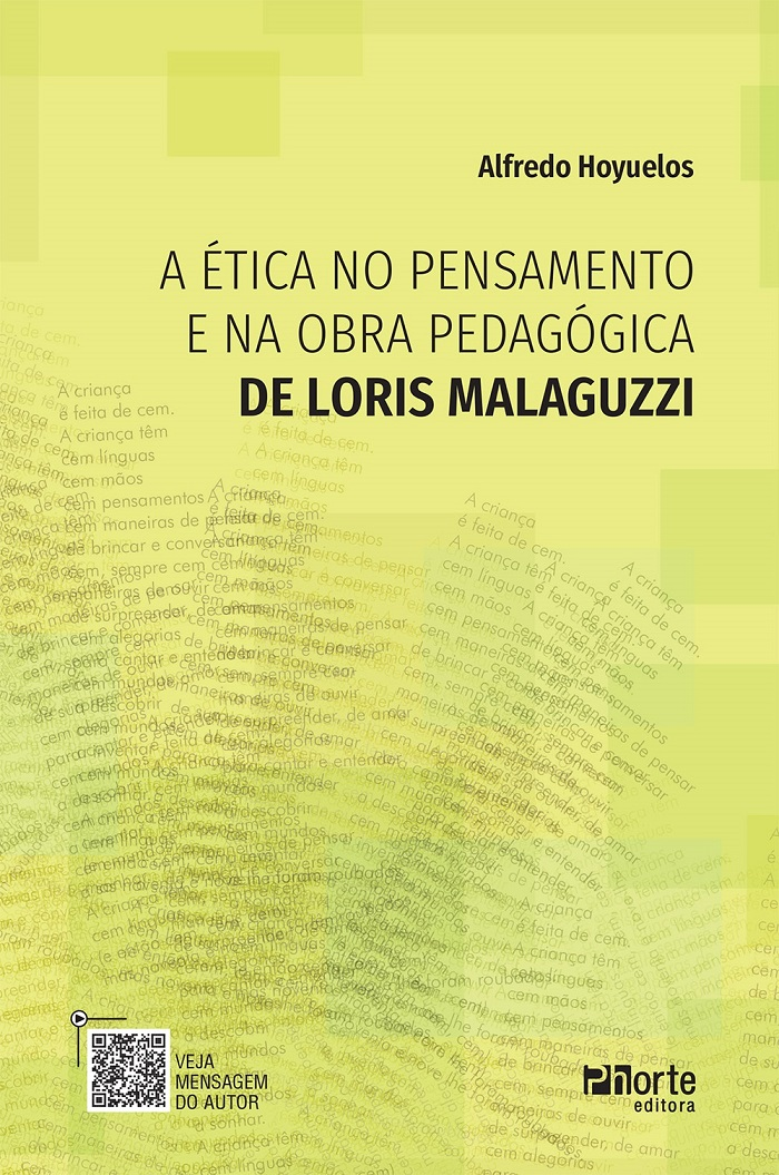 PRÉ VENDA - ENTREGA A PARTIR DE 02/07/2021 - A Ética no pensamento e na obra pedagógica de Loris Malaguzzi (Alfredo Hoyuelos)  - Phorte Editora