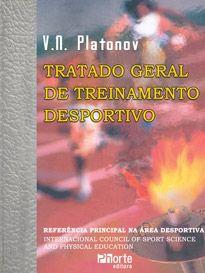 Tratado geral de treinamento desportivo (Vladimir N. Platonov)  - Phorte Editora