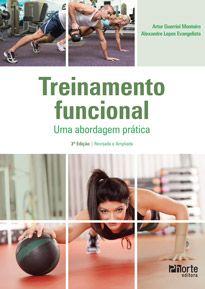 Treinamento funcional: uma abordagem prática - 3ª edição (Alexandre Evangelista, Artur Monteiro)  - Phorte Editora
