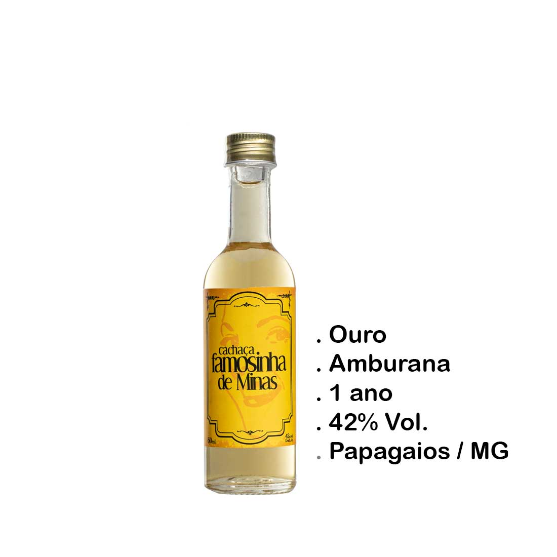 Cachaça Famosinha de Minas 50 ml (Papagaios - MG)