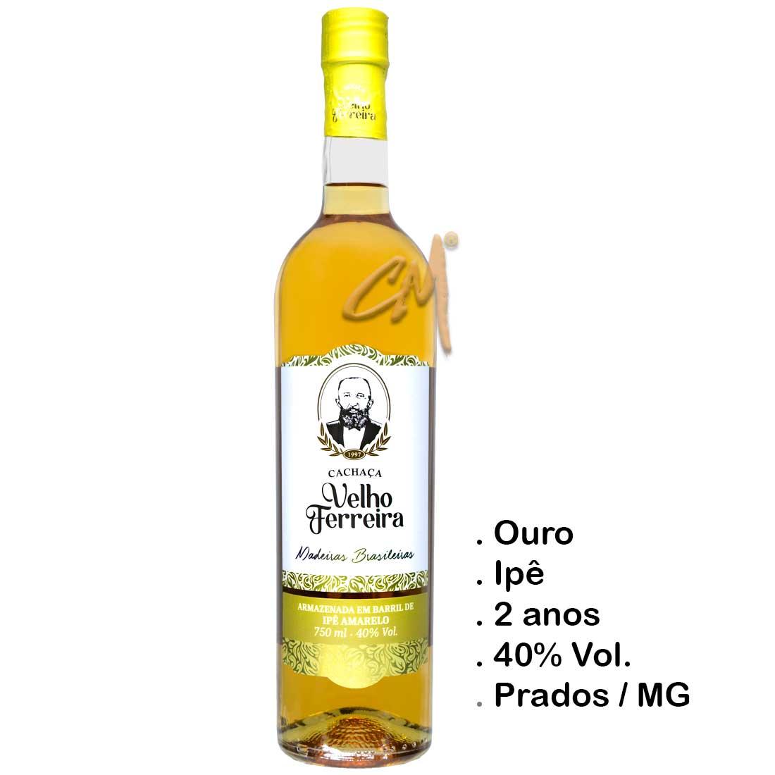 Cachaça Velho Ferreira Ipê Amarelo 750 ml   (Prados - MG)
