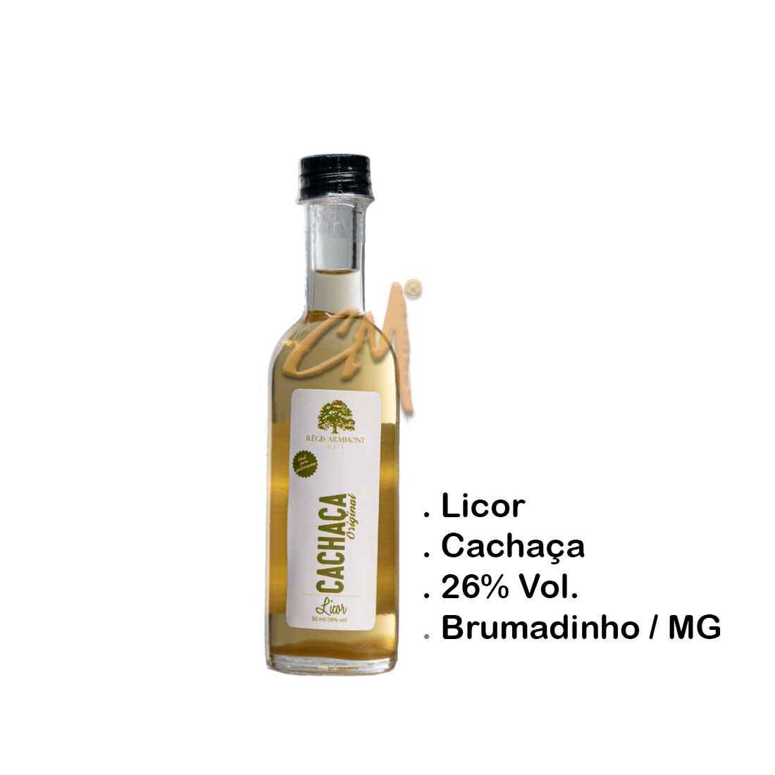 Licor de Cachaça – Régis Armmont 50 ml   (Brumadinho - MG)