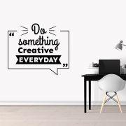 Adesivo de Parede Frase Do Something Creative Preto