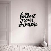 Adesivo de Parede Frase Follow your Dreams