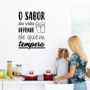 Adesivo Decorativo Frase Cozinha O Sabor da Vida Depende De Quem Tempera
