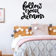 Adesivo Decorativo Frase Inglês Siga Seus Sonhos - Follow your Dreams