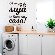 Adesivo Decorativo Lavanderia Roupa Suja se Lava em Casa