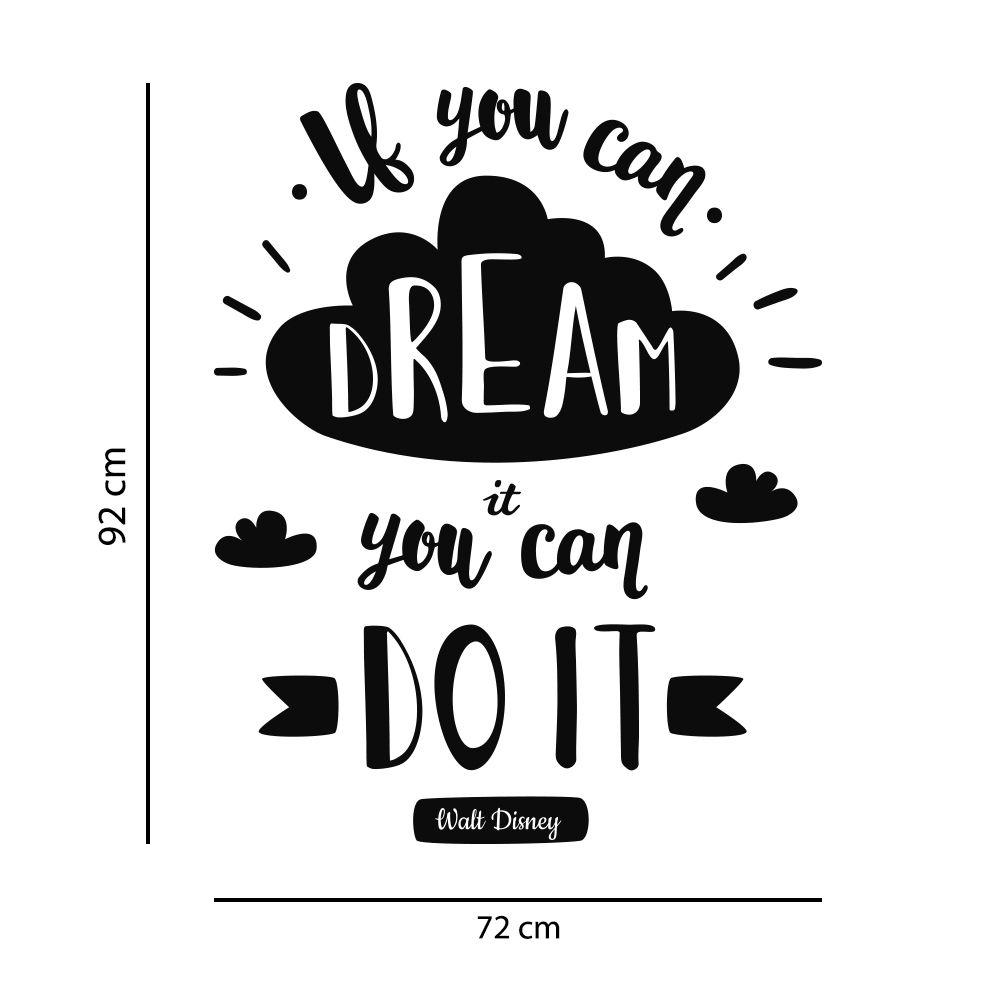 """Adesivo de Parede Frase """"Se você pode sonhar, você pode fazer"""" Walt Disney"""