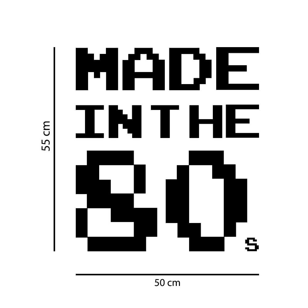 Adesivo de Parede Made in the 80's