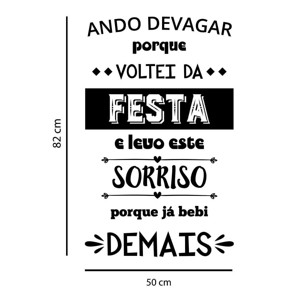 Adesivo Decorativo de Parede Frase Ando Devagar Festa