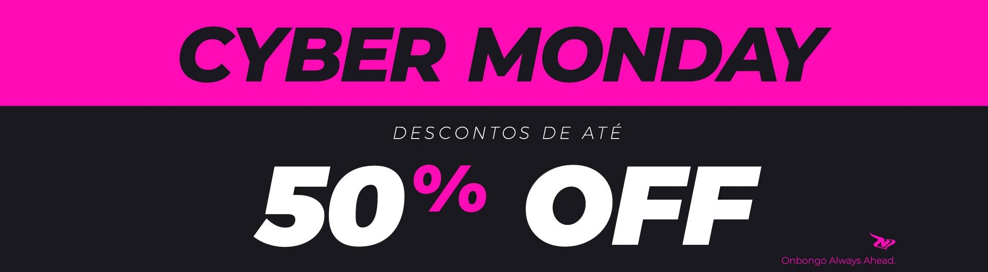Cyber Monday Onbongo - até 50% de desconto - aproveite!