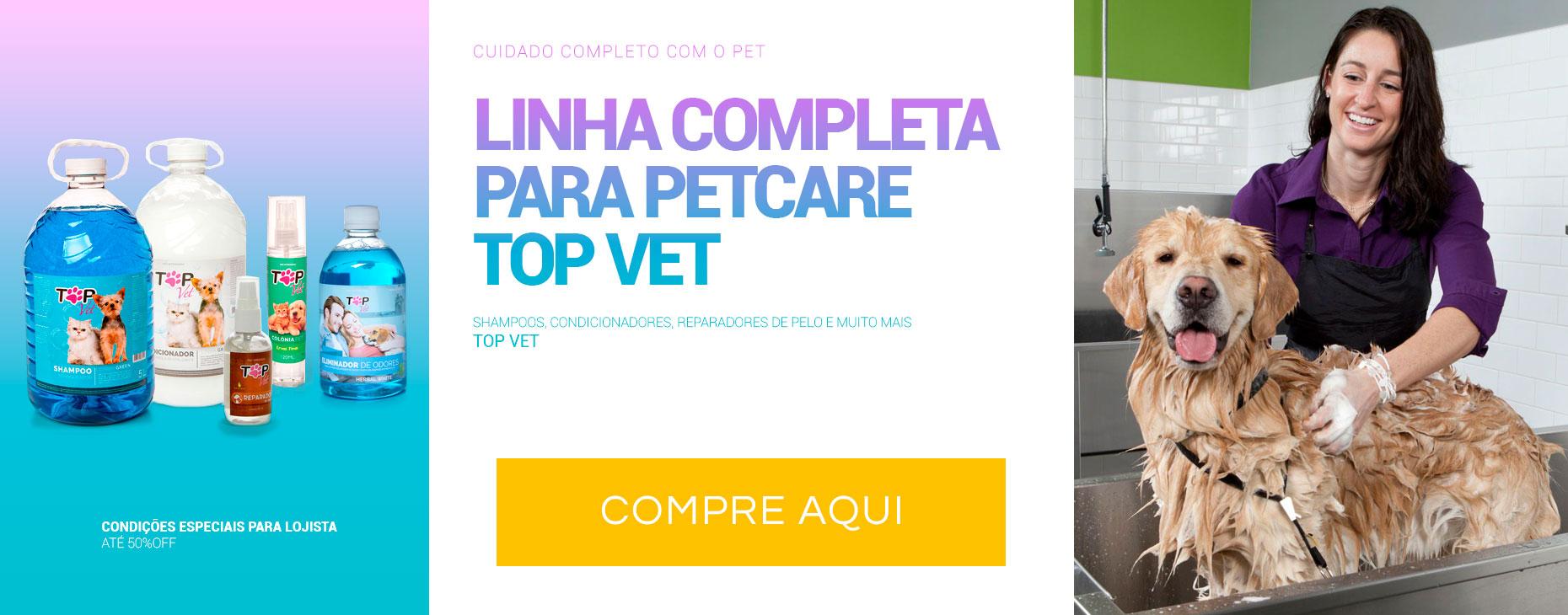 Linha PetCare Top Vet: Shampoos, Condicionadores, Perfumes e muito mais para seu pet!
