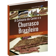 A Culinária da Carne e o Churrasco Brasileiro