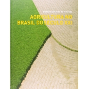 Agricultura no Brasil do Século XXI