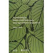 Agroecologia - Bases Científicas para Uma Agricultura Sustentável