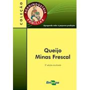 Agroindústria Familiar - Queijo Minas Frescal