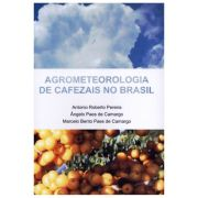 Agrometeorologia de Cafezais no Brasil