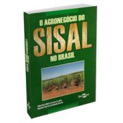 Agronegócio do Sisal no Brasil, O