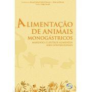 Alimentação de Animais Monogástricos - Mandioca e Outros Alimentos Não-Convencionais