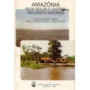 Amazônia - Seus Solos e Outros Recursos Naturais