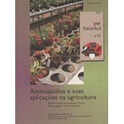 Aminoácidos e suas Aplicações na Agricultura