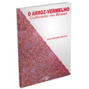 Arroz-Vermelho Cultivo no Brasil, O