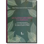 As Plantas Medicinais e o Sagrado. A Etnofarmacobotânica em uma Revisão Historiográfica da Medicina Popular no Brasil