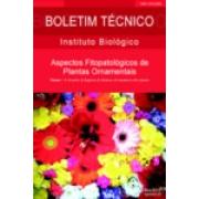 Aspectos Fitopatológicos de Plantas Ornamentais - Flores I - 1. Amarílis, 2. Begônia, 3. Gérbera, 4. Impatiens e 5. Lisianto