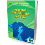 Aspectos Reprodutivos do Touro