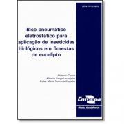 Bico pneumático eletrostático para aplicação de inseticidas biológicos em florestas de eucalipto