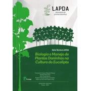 Biologia e Manejo de Plantas Daninhas na Cultura do Eucalipto