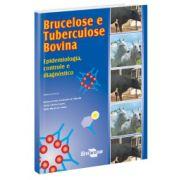 Brucelose e Tuberculose Bovina - Epidemiologia, Controle e Diagnóstico