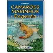 Camarões Marinhos - Engorda (Volume 2)