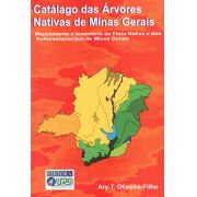 Catálogo das Arvores Nativas de Minas Gerais