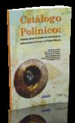 Catálogo Polínico: Palinologia Aplicada em Estudos de Conservação de Abelhas do Gênero Xylocopa no Triângulo Mineiro