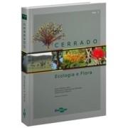 Cerrado - Ecologia e Flora, Vol. 1