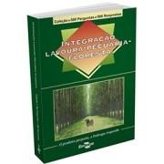 Coleção 500 Perguntas 500 Respostas - Integração Lavoura-Pecuária-Floresta
