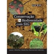 Conservação da Biodiversidade com SIG