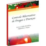 Controle Alternativo de Pragas e Doenças 4ª Edição