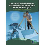 Dimensionamento de Pequenas Barragens Para Irrigação