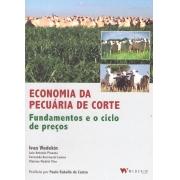 Economia da Pecuária de Corte Fundamentos e o Ciclo de Preços