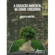 Educação Ambiental na Cidade Educadora, A