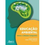 Educação Ambiental - Temas e Debates Integrados