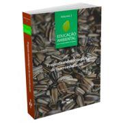 Educação Ambiental - Vol. 2 - Proposta Metodológica de Macroeducação
