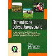 Elementos de Defesa Agropecuária - Sistema Normativo, Invasões Biológicas, Comunicação, História, Risco e Segurança dos Alimentos, Conformidade e Rastreabilidade