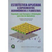 Estatística Aplicada a Experimentos Agronômicos e Florestais - Exposição com Exemplos e Orientações para Uso de Aplicativos