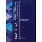 Estatística para as ciências agrárias e biológicas - com noções e experimentação